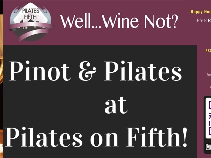 Pinot And Pilates Special Events Holidays 2018